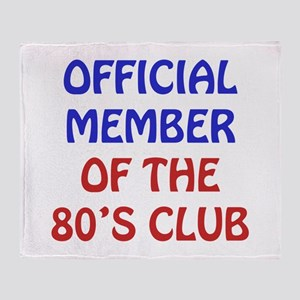 80th Birthday Official Member Throw Blanket