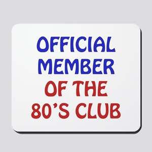 80th Birthday Official Member Mousepad