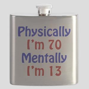 Physically 70, Mentally 13 Flask