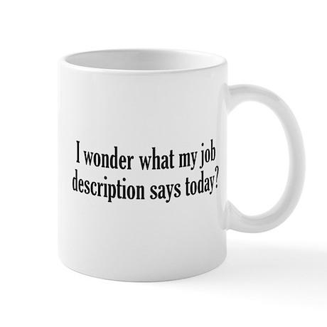 office mug. Job Description Mug Office