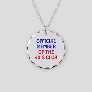 40th Birthday Official Member Necklace Circle Char