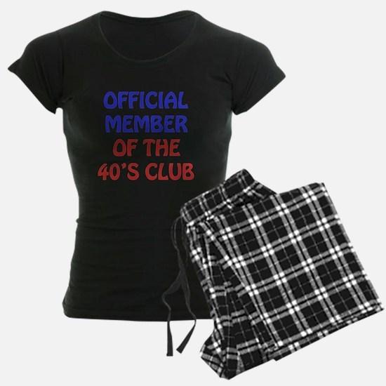 40th Birthday Official Member Pajamas