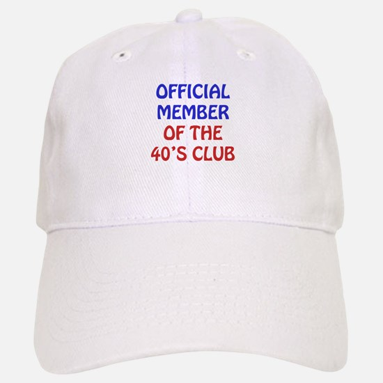 40th Birthday Official Member Baseball Baseball Cap
