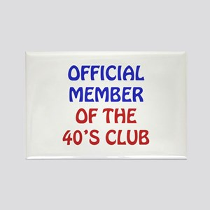 40th Birthday Official Member Rectangle Magnet