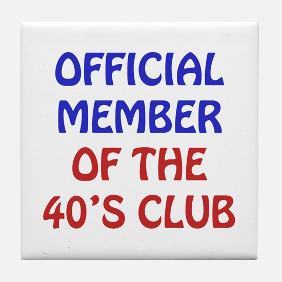 40th Birthday Official Member Tile Coaster