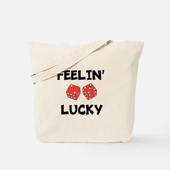 FEELIN LUCKY Tote Bag
