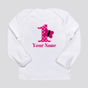 Pink Butterfly First Birthday Long Sleeve T-Shirt