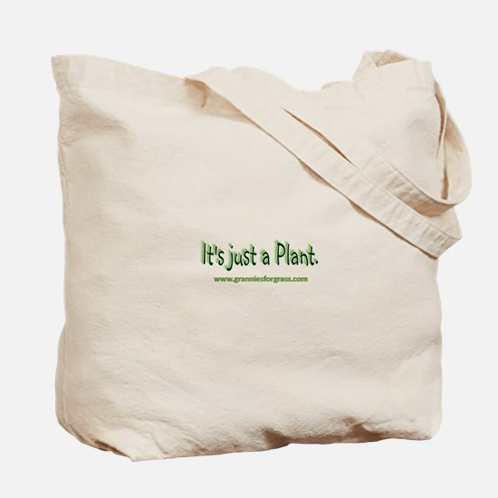Grannies for Grass Tote Bag