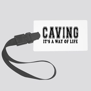 Caving It's A Way Of Life Large Luggage Tag