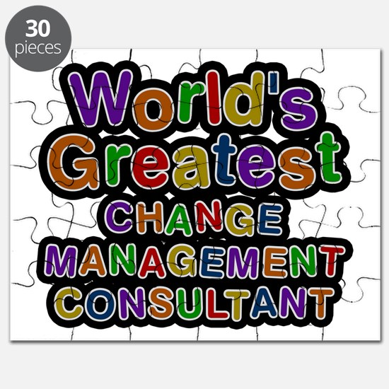 World's Greatest CHANGE MANAGEMENT CONSULTANT Puzz