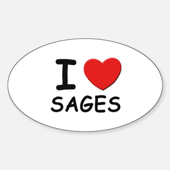 I love sages Oval Decal