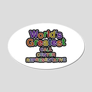 World's Greatest CALL CENTER REPRESENTATIVE 20x12