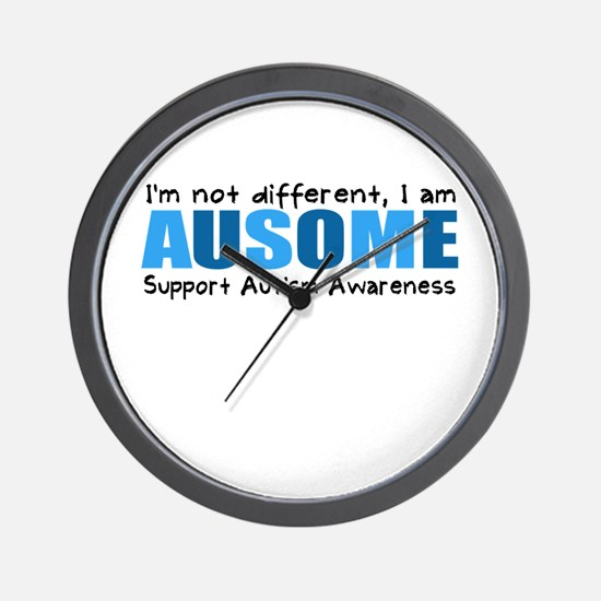 Im not different, I am Ausome! Wall Clock