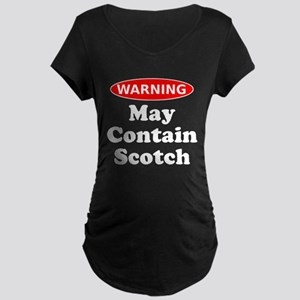 May Contain Scotch Warning Maternity T-Shirt