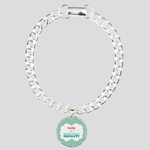 Baby for Equality Bracelet