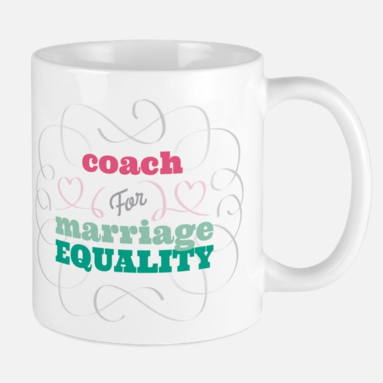 Coach for Equality Mug