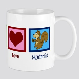 Peace Love Squirrels Mug