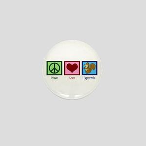 Peace Love Squirrels Mini Button