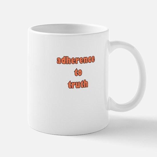 adherence to truth Mug