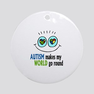 Autism makes my World go round Ornament (Round)