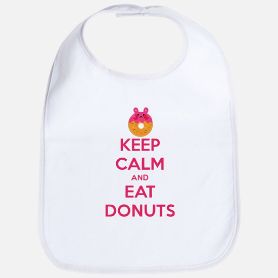 Keep Calm And Eat Donuts Bib