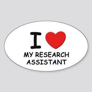I love research assistants Oval Sticker