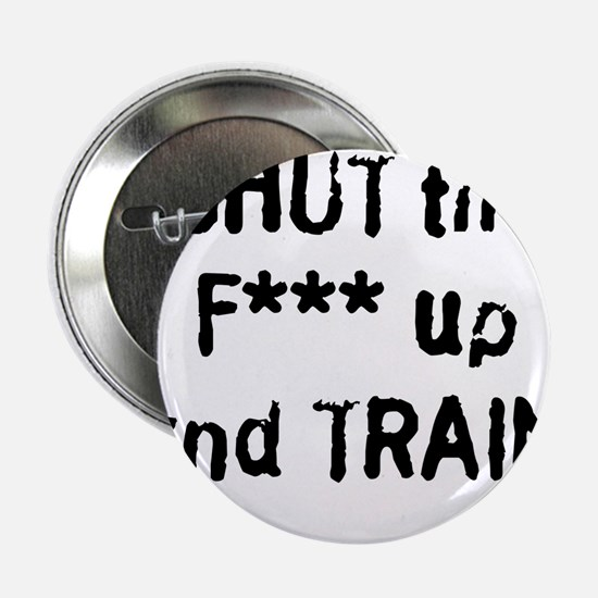 "stfu2clean.png 2.25"" Button"