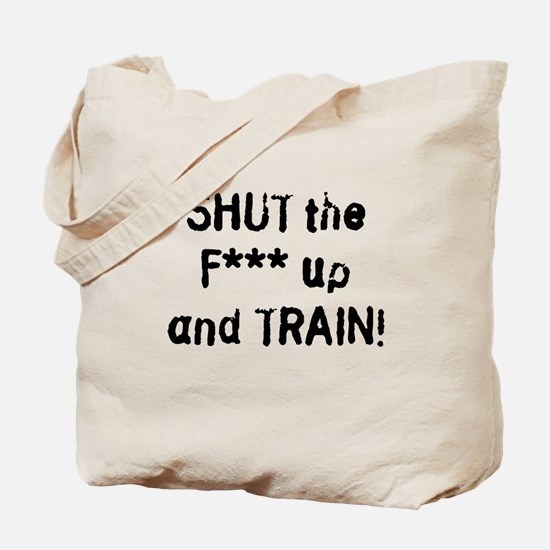stfu2clean.png Tote Bag