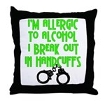 I Break out Throw Pillow