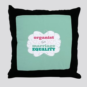 Organist for Equality Throw Pillow