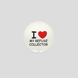 I love refuse collectors Mini Button
