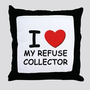 I love refuse collectors Throw Pillow