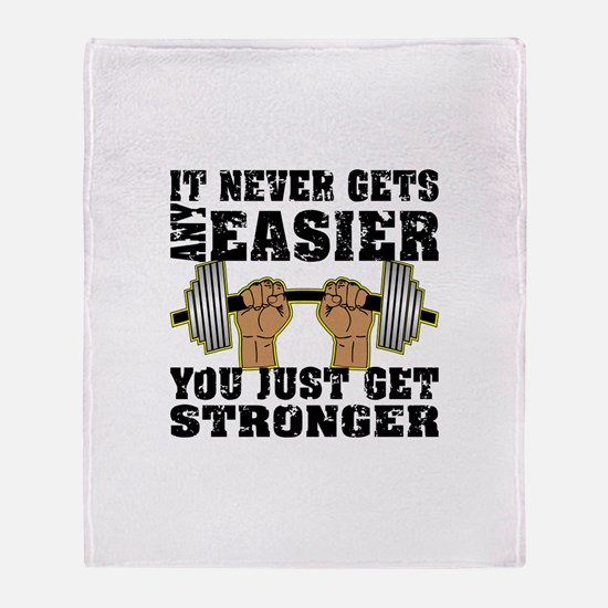 You Just Get Stronger Throw Blanket