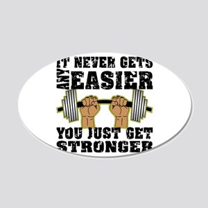 You Just Get Stronger 20x12 Oval Wall Decal