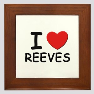 I love reeves Framed Tile