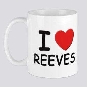 I love reeves Mug