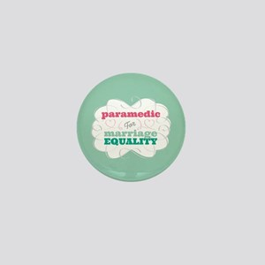 Paramedic for Equality Mini Button