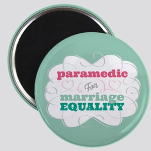 Paramedic for Equality Magnet