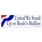 United We Stand Up to Bush Sticker (Bump