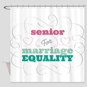 Senior for Equality Shower Curtain