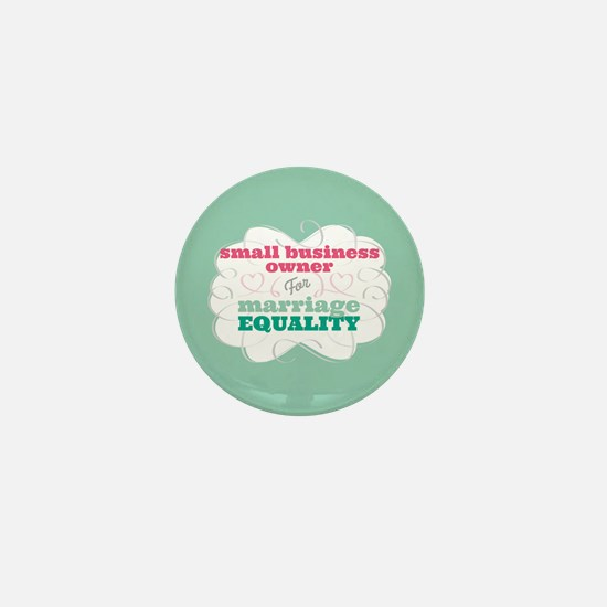 Small Business Owner for Equality Mini Button