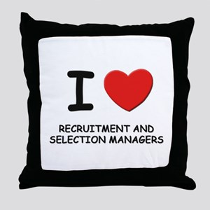 I love recruitment and selection managers Throw Pi