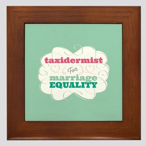 Taxidermist for Equality Framed Tile