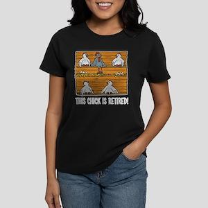 This Chick is Retired Women's Dark T-Shirt