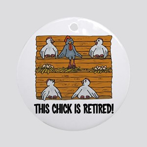 This Chick is Retired Ornament (Round)