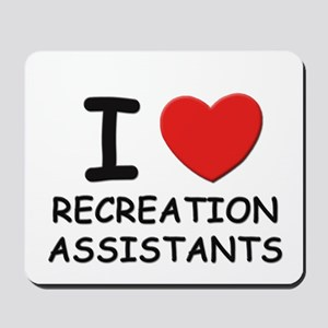 I love recreation workers Mousepad