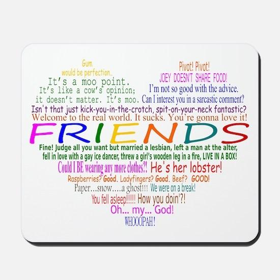 FriendsTVQuotesHeart Mousepad