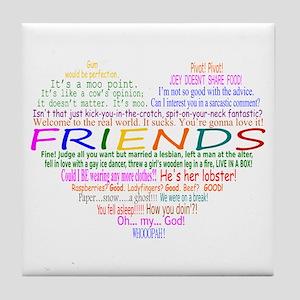FriendsTVQuotesHeart Tile Coaster