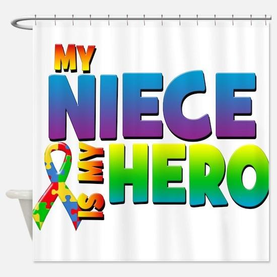 My Niece Is My Hero Shower Curtain