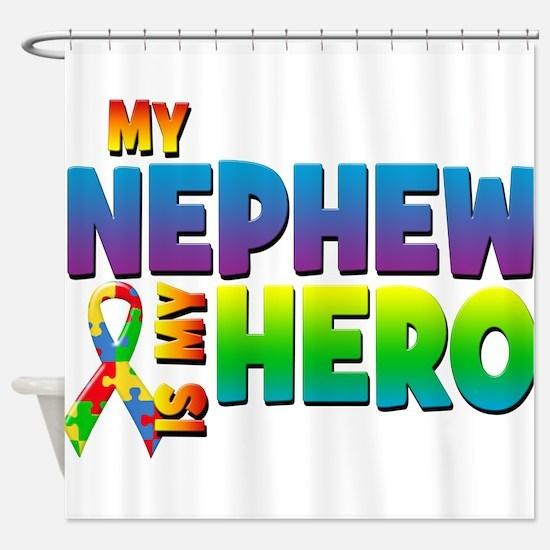 My Nephew Is My Hero Shower Curtain